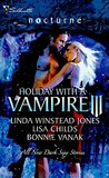 Holiday with a Vampire III (Secret Vampire Society #2)