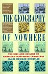 The Geography of Nowhere by James Howard Kunstler