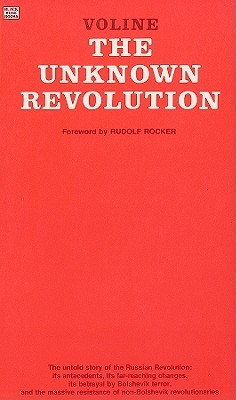 The Unknown Revolution by Voline