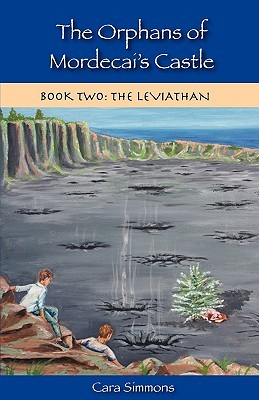 The Orphans of Mordecai's Castle:  The Leviathan (Book Two)