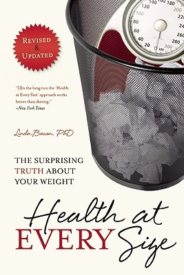 Review Health At Every Size: The Surprising Truth About Your Weight PDF by Linda Bacon