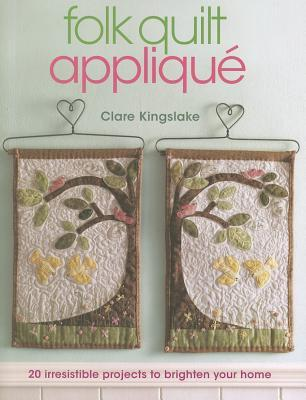 Folk Quilt Applique by Clare Kingslake