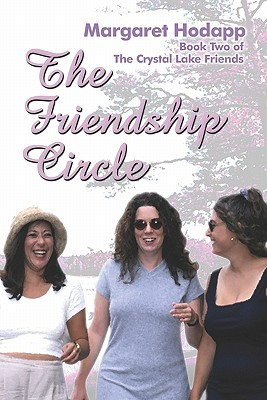 The Friendship Circle: Book Two Of: The Crystal Lake Friends