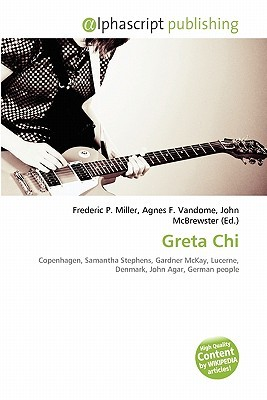 Greta Chi by Frederic P.  Miller