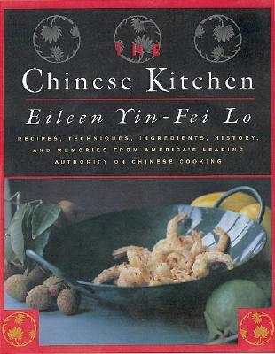 The Chinese Kitchen by Eileen Yin-Fei Lo
