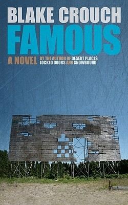 Famous by Blake Crouch