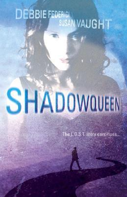 Shadowqueen (L.O.S.T. #2)