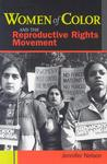 Women of Color and the Reproductive Rights Movement