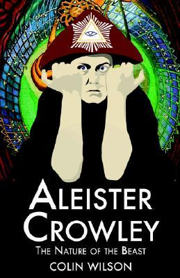 Aleister Crowley by Colin Wilson