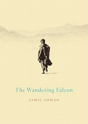 The Wandering Falcon by Jamil Ahmad