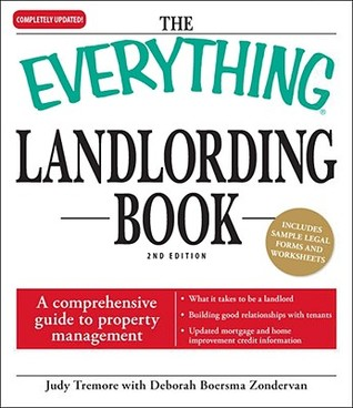 The Everything Landlording Book: A Comprehensive Guide to Property Management