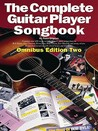 The Complete Guitar Player Songbook: Omnibus Edition Two