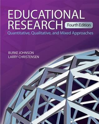 Educational Research by Burke Johnson