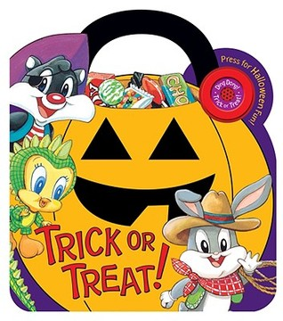 Trick Or Treat! (Baby Looney Tunes)