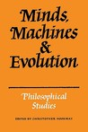 Minds, Machines and Evolution