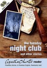 The Tuesday Night Club And Other Stories by Agatha Christie