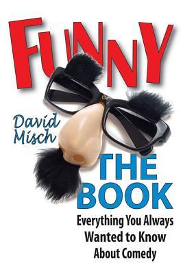 Funny by David Misch
