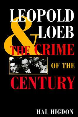 Leopold and Loeb by Hal Higdon