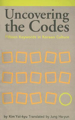 Uncovering the Codes by Kim Yol-Kyu