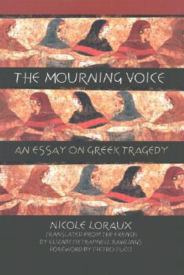 Mourning Voice by Nicole Loraux
