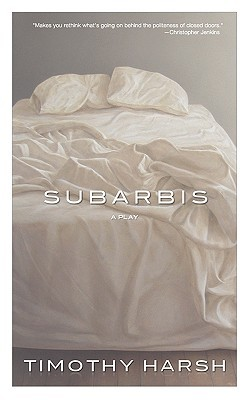 Subarbis Timothy J Harsh