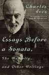 Essays Before a Sonata, The Majority, and Other Writings