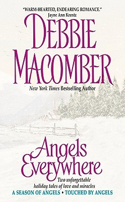 Angels Everywhere by Debbie Macomber