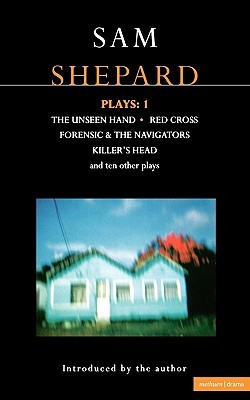 Plays 1: The Unseen Hand / Red Cross / Forensic and the Navigators / Killer's Head and ten other plays