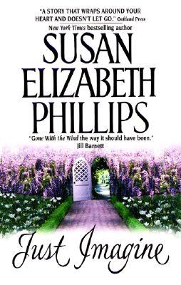 Just Imagine by Susan Elizabeth Phillips
