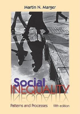 Social Inequality by Martin N. Marger