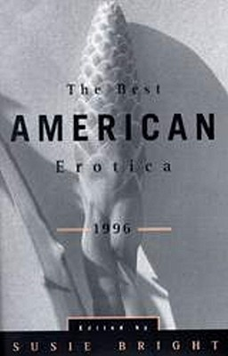 The Best American Erotica 1996 by Susie Bright