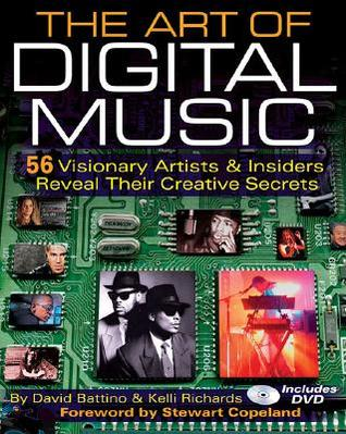 The Art of Digital Music by David Battino