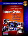 Inquiry Circles in Middle and High School Classrooms (DVD): New Strategies for Comprehension and Collaboration