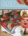 Quilt Yourself Gorgeous: 24 Irresistible Fat Quarter Quilts and Homestyle Projects