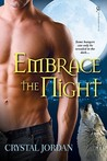 Embrace the Night by Crystal Jordan