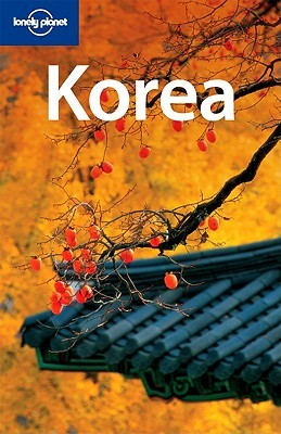 Korea (Lonely Planet Country Guide)