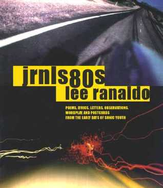 jrnls80s by Lee Ranaldo