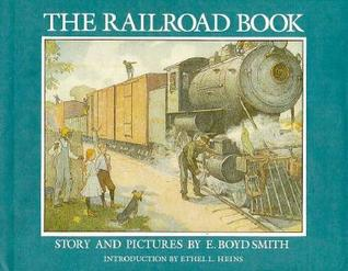 The Railroad Book: Story and Pictures