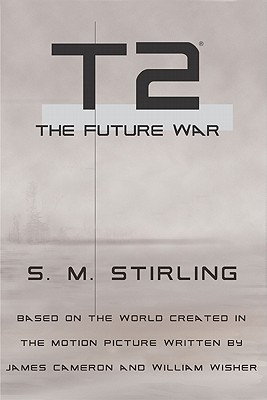T2 by S.M. Stirling
