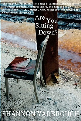 Are You Sitting Down? by Shannon Yarbrough