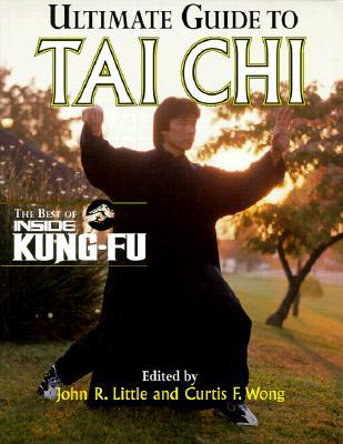 Ultimate Guide To Tai Chi by John Little