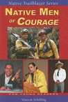 Native Men of Courage