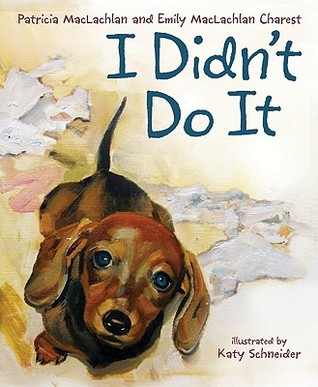 I Didn't Do It by Patricia MacLachlan