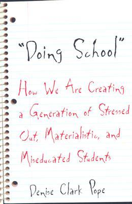 Doing School by Denise Clark Pope