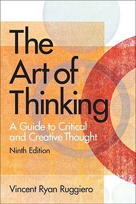 The Art of Thinking by Vincent Ryan Ruggiero