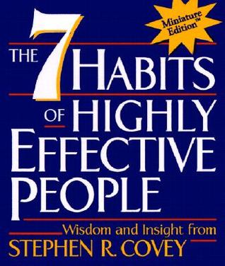 Seven Habits of Highly Effective People, Miniature Edition by Stephen R. Covey