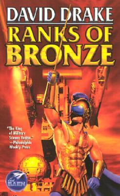 Ranks of Bronze by David Drake