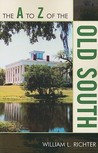 The A to Z of the Old South (A to Z Guides (Scarecrow Press))