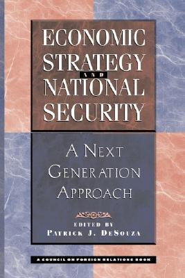 Economic Strategy And National Security: A Next Generation Approach