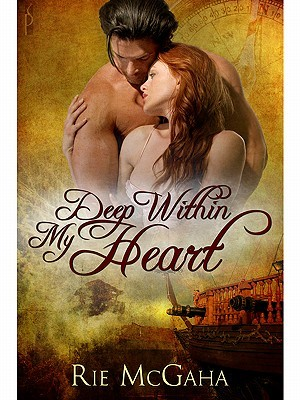 Deep Within My Heart by Rie McGaha